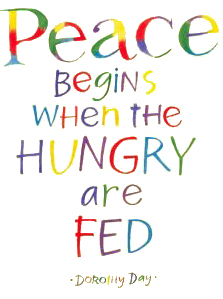 Peace Beings when the Hungry are Fed